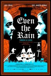 Αγρίνιο: Προβολή της ταινίας «Ακόμα και η βροχή» στον Πολιτικό-Πολιτιστικό χώρο «Ρωγμή»