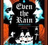 Αγρίνιο: Προβολή της ταινίας «Ακόμα και η βροχή» στον Πολιτικό-Πολιτιστικό…