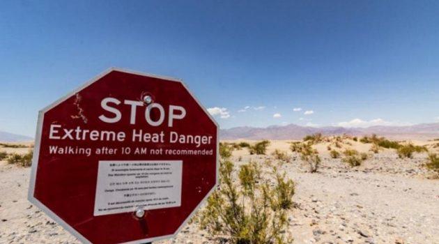 Η υψηλότερη θερμοκρασία στην ιστορία του πλανήτη στην Καλιφόρνια