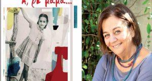 Ελένη Θωμά: «Α, ρε μαμά» – Το πρώτο πεζογραφικό βιβλίο…